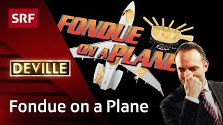 Fondue by Swiss | Deville | SRF Comedy