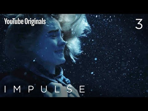 Impulse - Ep 3 'Treading Water'