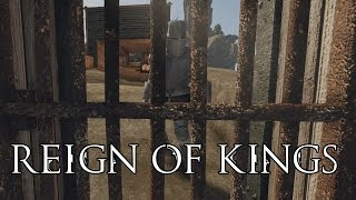 Capturing The King! | Reign Of Kings | Ep.8