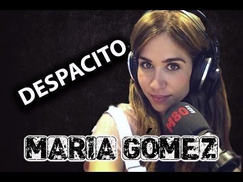 Versiones de Despacito - María Gómez