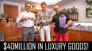 $40MILLION IN LUXURY GOODS! (WATCHES, DIAMONDS & PICASSO!)