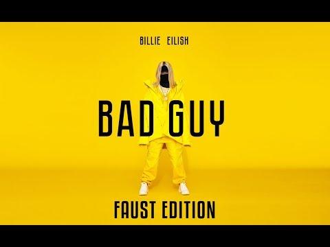 Billie Eilish - Bad Guy (Faust edition)