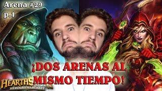 DOS ARENAS AL MISMO TIEMPO - p.1 | Hearthstone Arena #29