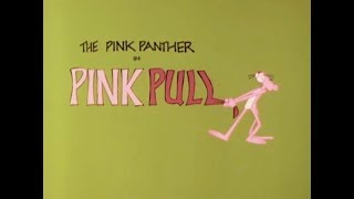 Pink Panther: PINK PULL (TV version, laugh track)