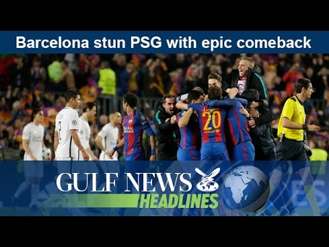 Barcelona stun PSG with epic comeback - GN Headlines