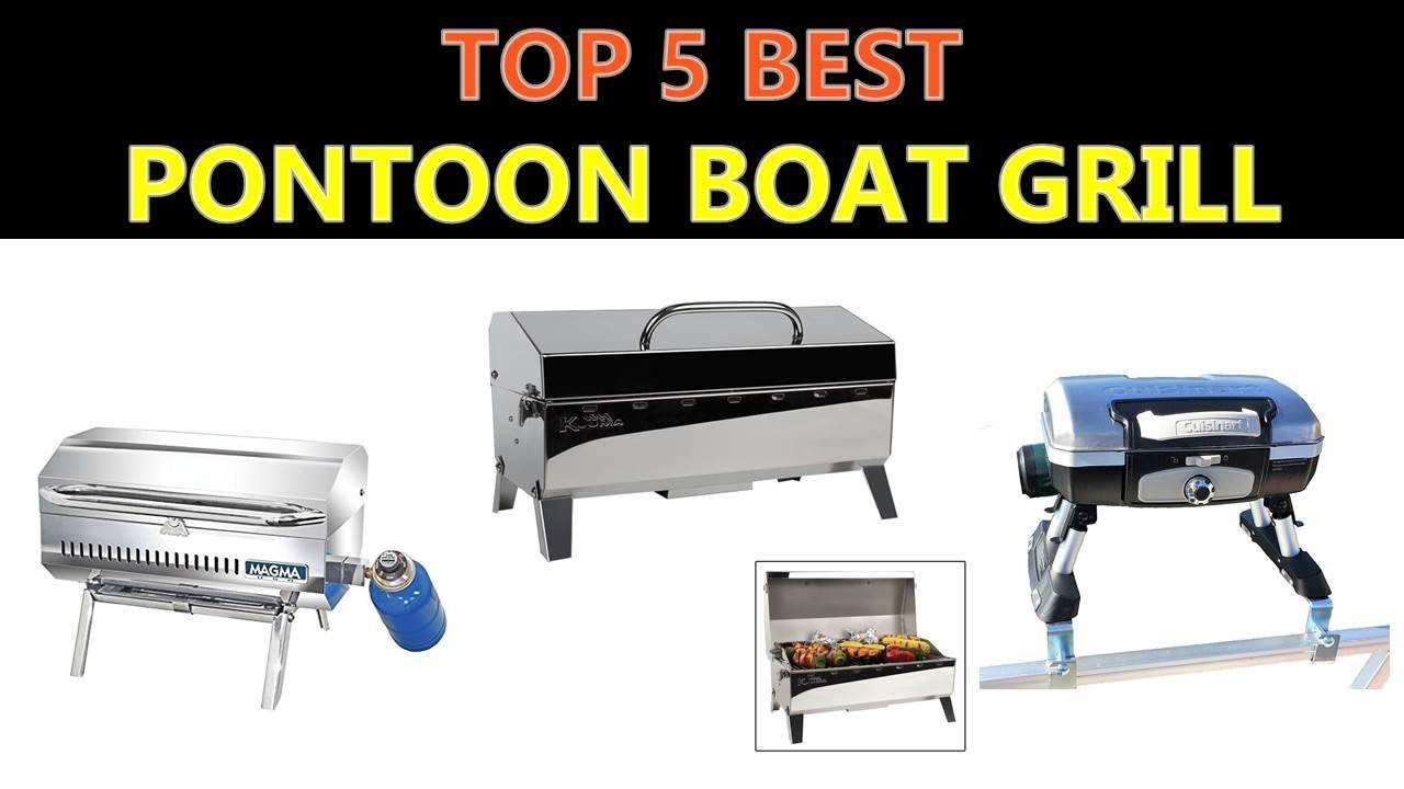 Best Pontoon Boat Grill 2019 Youtube