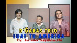 Lagu Batak Terbaru - Luat tu Amerika DGabas Trio