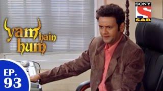 Yam Hain Hum - Yam Hain Hum - यम हैं हम - Episode 93 - 22nd April 2015