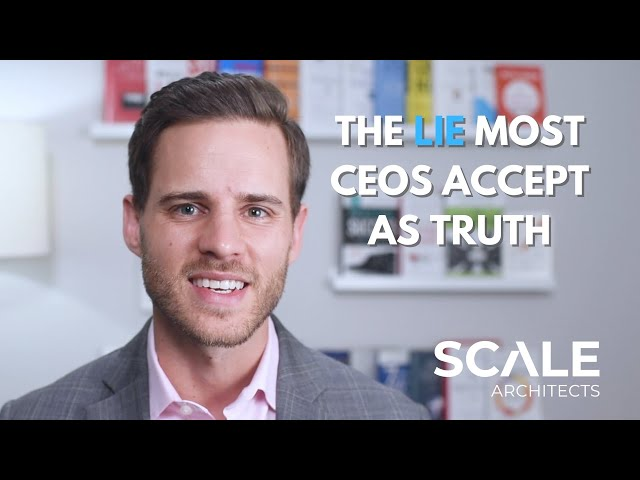 The lie most CEOs accept as truth