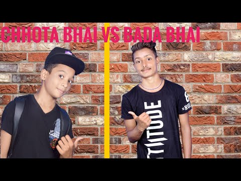#chhota|| bhai || vs || bada || bhai || upload | by | sarthi | boys