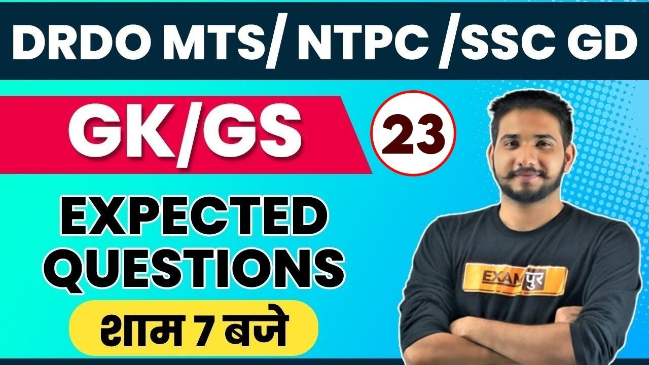 DRDO MTS/ NTPC /SSC GD    GK/GS    Expected Questions     By Kuljeet Sir   🔴LIVE 7PM