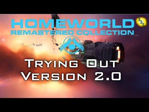 2016/06/07: Trying out Version 2.0 - Homeworld Remastered v2