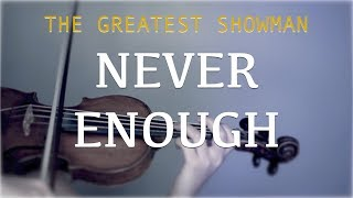 The Greatest Showman - Never Enough for violin and piano (COVER)