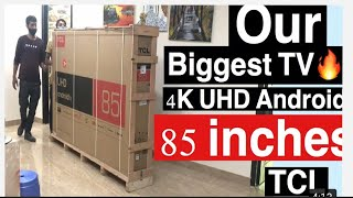 Our Biggest TV Unboxing TCL 85 inch 4K UHD | Installation | Home theatre | TCL85 inch big TV