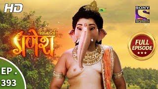 Vighnaharta Ganesh Ep 393 Full Episode 21st February, 2019