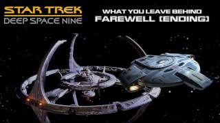 DS9 Music - [What You Leave Behind] Farewell