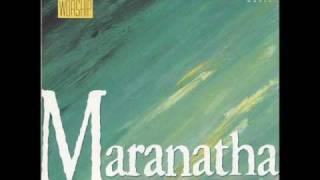 Maranatha! Singers - I Am Returning