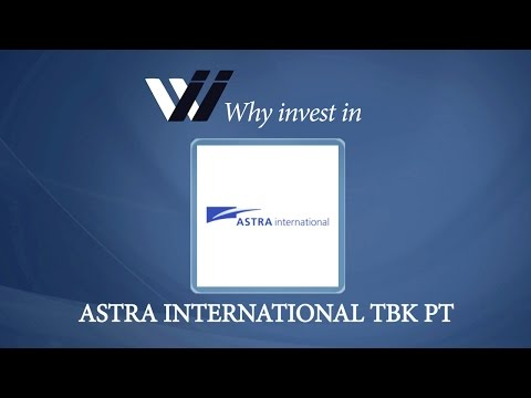 Astra International Tbk PT - Why Invest in