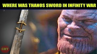 Avengers Endgame where was thanos infinity sword in avengers infinity war explained in hindi