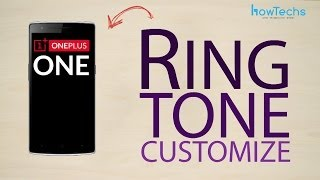 OnePlus One - How to customize ringtone