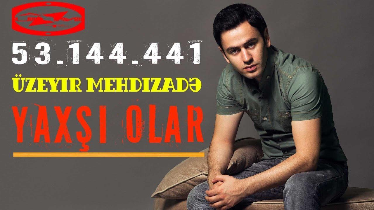üzeyir Mehdizade Yaxsi Olar Original Mix Vi
