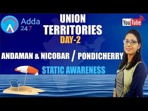 STATIC AWARENESS SHOW ON UNION TERRITORIES  DAY- 2 - ''ANDAMAN & NICOBAR''  & ''PONDICHERRY''