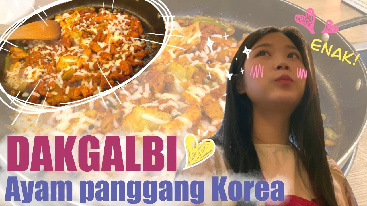 UGASOMSEE DAKGALBI (ayam panggang Korea)/유가솜씨 닭갈비