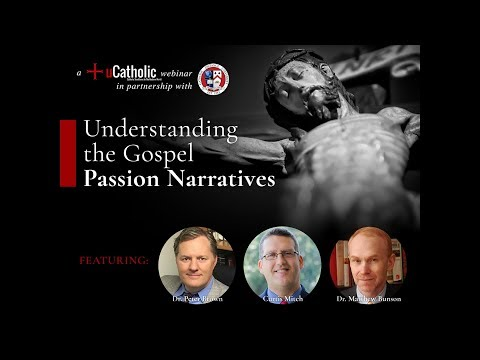 Understanding the Gospel Passion Narratives