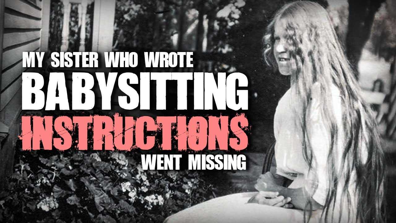 my sister who wrote babysitting instructions went missing