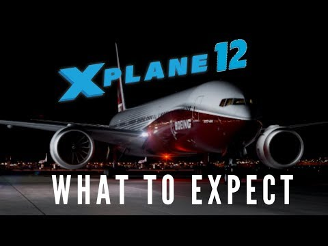 X-Plane 12 - What To Expect ( 2020) from YouTube · Duration:  10 minutes 58 seconds