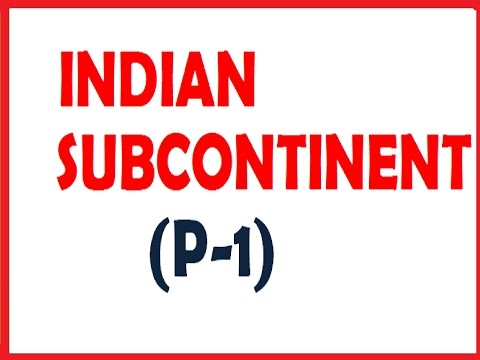 INDIAN SUBCONTINENT EXPLAINED P -1 @ MAHALAKSHMI ACADEMY