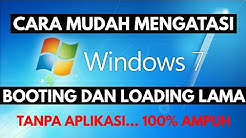 Cara Mempercepat Laptop Lemot Windows 7 Tanpa Aplikasi 2019