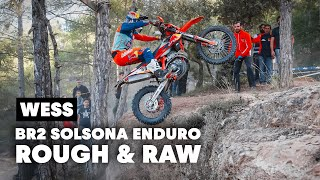 Riding Rough And RAW At The BR2 Solsona Enduro | WESS 2019