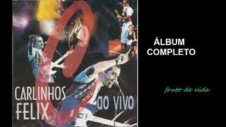 Carlinhos Félix - Ao Vivo (1996) | Carlinhos Félix (COMPLETO)