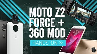 Moto Z2 Force Edition Hands On