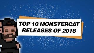 Top 10 Monstercat Releases of 2018