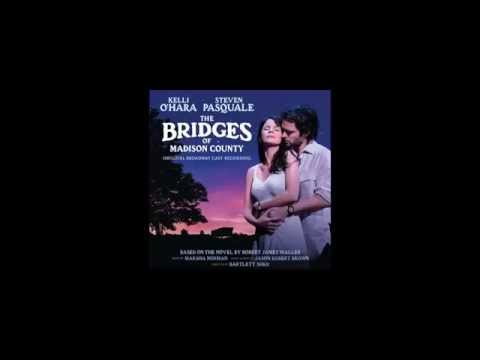 Bridges of Madison County Soundtrack (Full) - Original Broadway Cast Recording