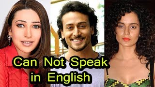 OMG !!! These Bollywood Stars Cannot Speak in English