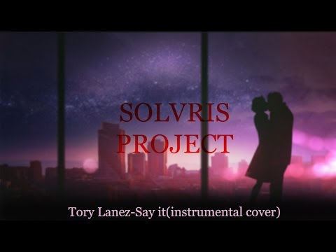Tory Lanez Say it (Instrumental cover)