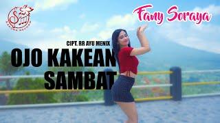 Fany Soraya - Ojo Kakean Sambat (Official Music Video)