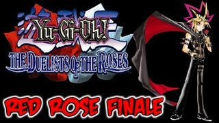 Yu-Gi-Oh! The Duelists Of The Roses - Red Rose Finale: Erased From History