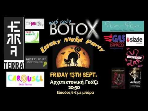 BOTOX Radio @ Lucky Night Party