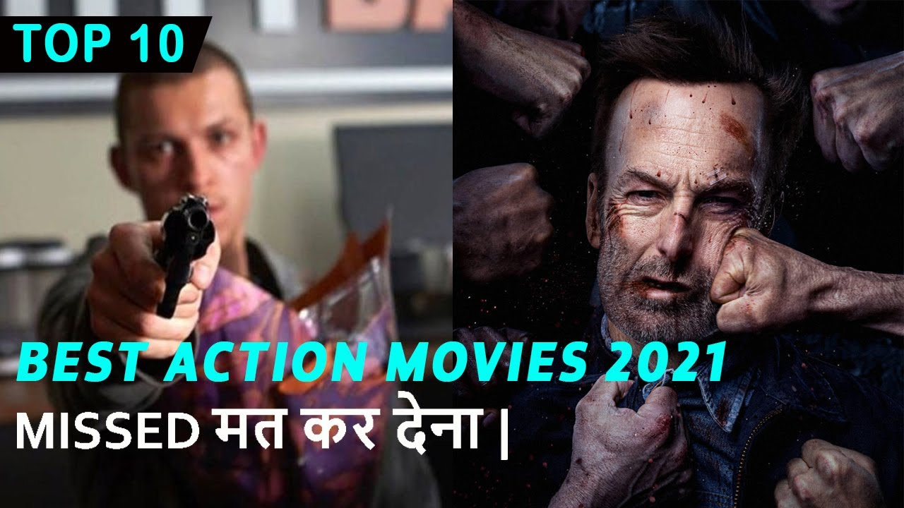 Download Top 10 Best Action Movies 2021   Massive Action Movies Hindi & Eng