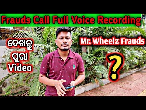 Mr. Wheelz Frauds Full Audio Recording 😭 || Please Support Me Guys 🙏