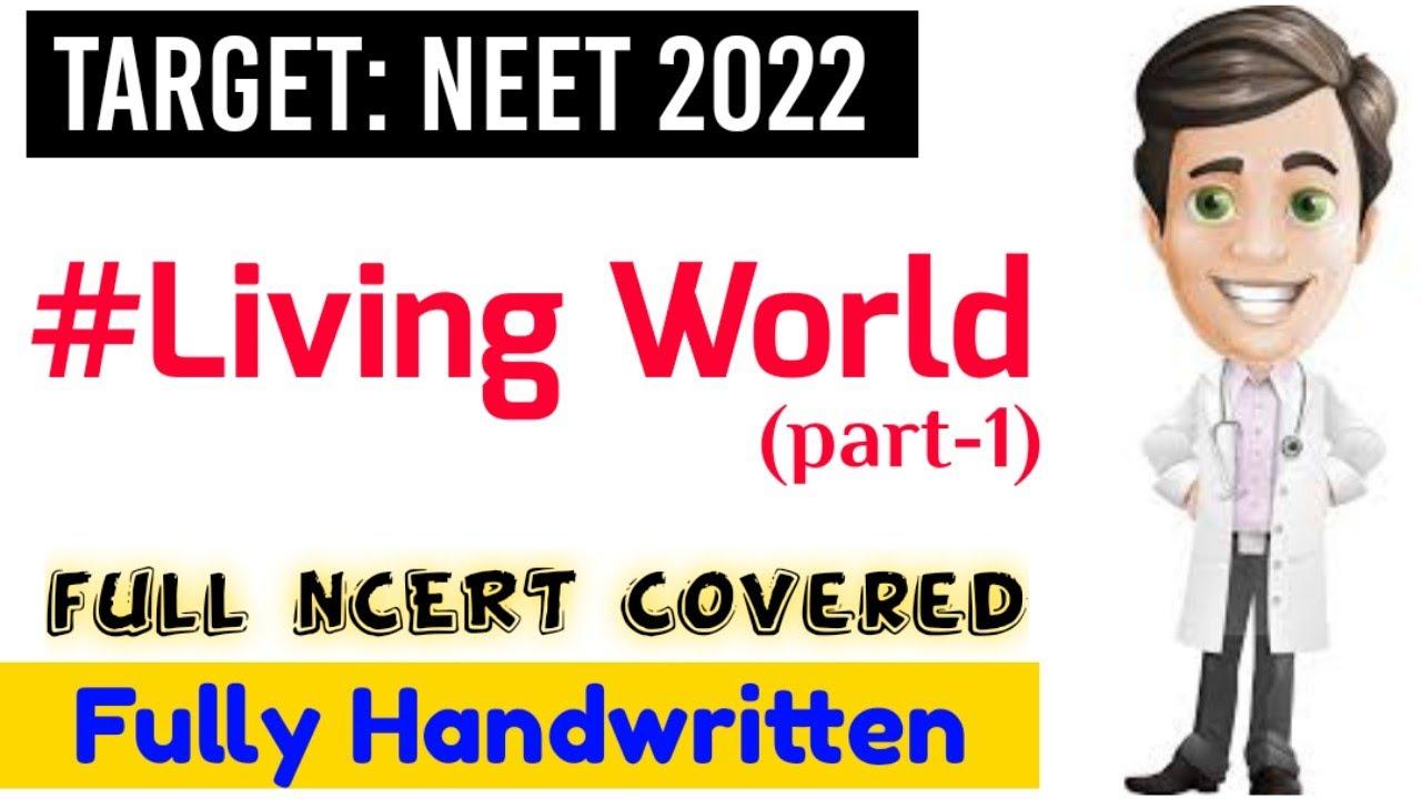 Living World (part-1)🔥| Full Ncert Covered | Neet 2022 & Neet 2023 | KV eDUCATION