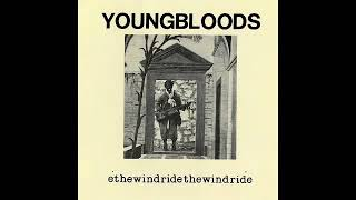Youngbloods ♪ Ride the Wind 360p
