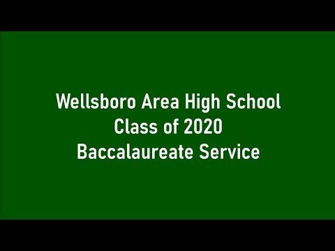 Wellsboro Area High School Class of 2020 Virtual Baccalaureate