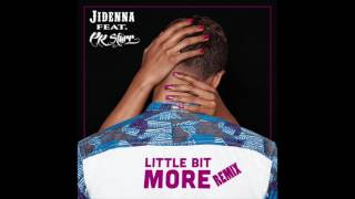 Jidenna Feat. PR Starr Little Bit More Remix