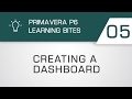 Learning Bites S02E05 - Creating Dashboards in Primavera P6 EPPM
