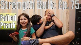 Failed Prank | Bench Press Workout | Vlog | Strength Bulk Ep. 75